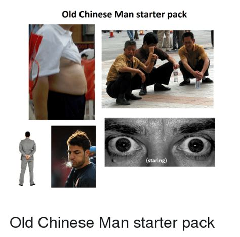 Black Chinese Man Meme - old chinese man starter pack staring old chinese man