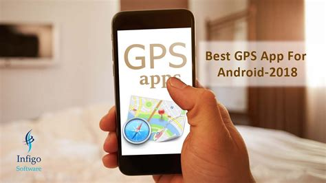 best software for android best gps app for android 2018 infigo software