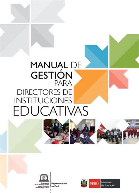 imagenes de intituciones educativas manual de gesti 243 n para directores de las instituciones