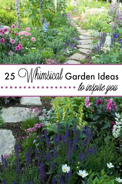 Whimsical Garden Ideas 25 Whimsical Garden Ideas To Inspire You Garden Ideas And Gardens
