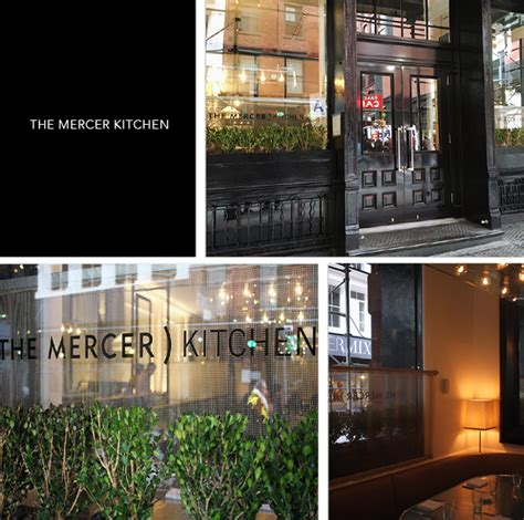 The Mercer Kitchen New York Ny by Dine Out The Mercer Kitchen Rolala