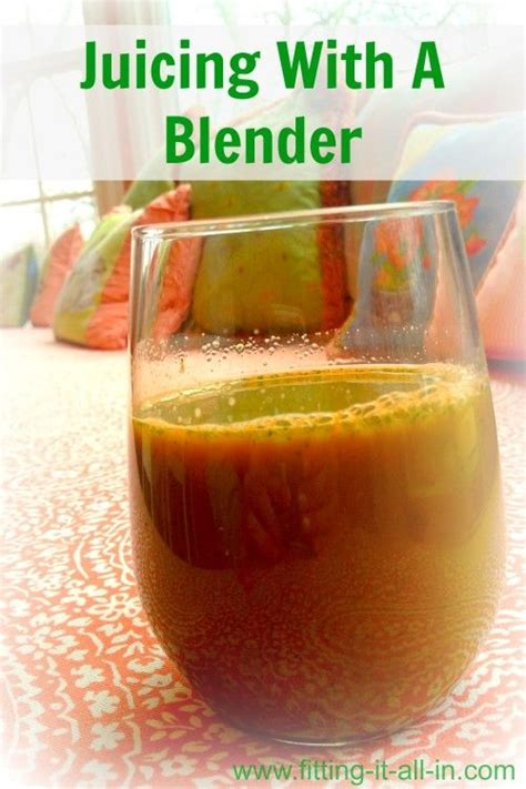 Juicing Or Blending For Detox by Best 25 Juicing With A Blender Ideas On