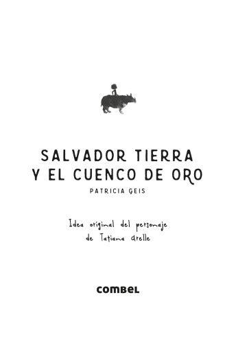 Salvador Tierra y el cuenco de oro: Combel Editorial