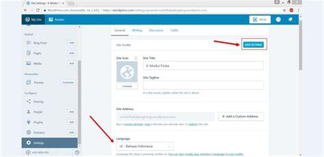 membuat wordpress bahasa indonesia tutorial membuat e modul berbasis blog wordpress guru