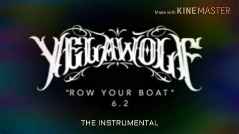 row your boat instrumental yelawolf row your boat instrumental edit youtube