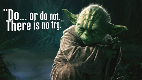 Do Or Do Not There Is No Try Wallpaper