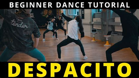 despacito youtube dance despacito dance tutorial mit musik beginner hip hop