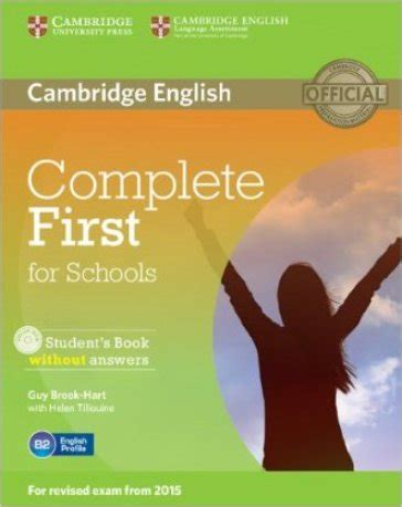 libro complete first students book complete first certificate for schools student s book without answer per le scuole superiori