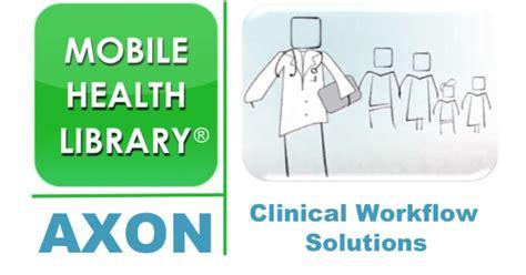 clinical workflow adherent health llc and axon hcs llc announce mhl axon