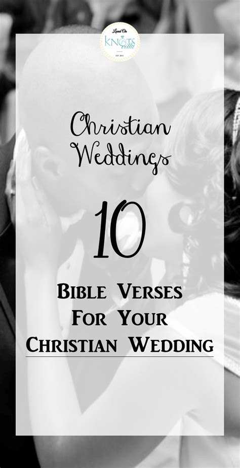 Wedding Bible Scriptures by Wedding Bible Verses 10 Verses For The Wedding Knotsvilla