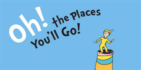 oh the places you ll go gather around oh the places you ll go pedalindustries