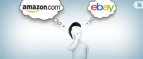 amazon vs ebay selling practices of ebay and amazon