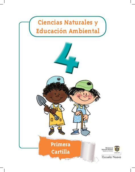 ciencias naturales grado octavo escuela nueva ciencias naturales grado cuarto cartilla 1