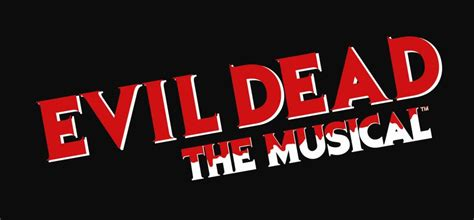 Last I Saw Evil Dead The Musical A Revi by Evil Dead The Musical Returns To San Diego Dread Central