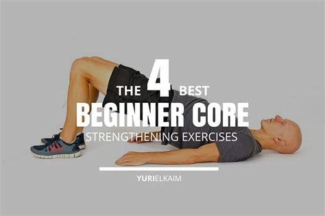 4 of the best strengthening exercises for beginners yuri elkaim