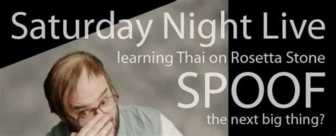 rosetta stone thai saturday night live learning thai with rossetta stone the