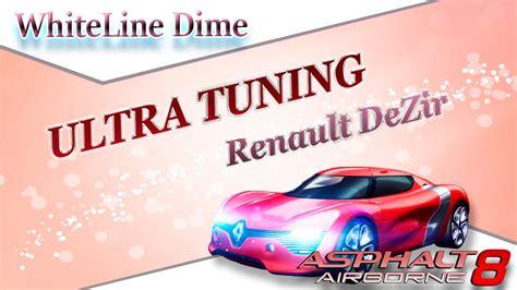 renault dezir asphalt asphalt 8 ultra tuning renault dezir youtube