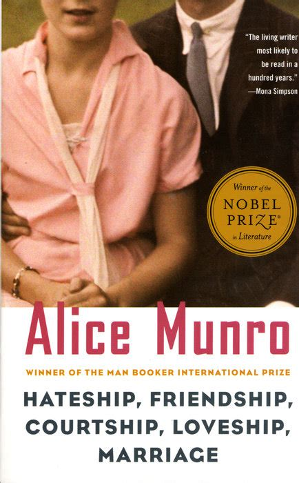 Hateship Friendship Courtship Loveship Marriage By Munro books to read by the time you re 30 read it forward