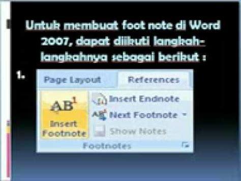 cara membuat footnote microsoft 2007 cara membuat footnote atau catatan kaki di ms word 2007