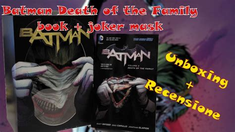 Recensione Batman Death Of The Family Book Joker Mask