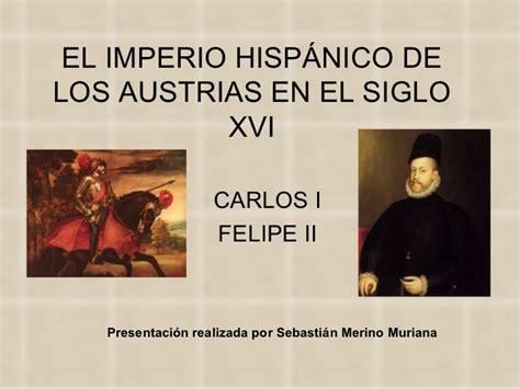 el imperio de los el imperio hisp 225 nico de los austrias