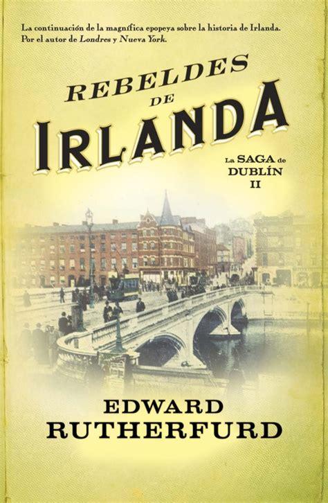 prncipes de irlanda pr 237 ncipes de irlanda edward rutherfurd roca libros