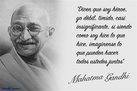 imagenes sabias de gandhi frases de mahatma gandhi mans unides