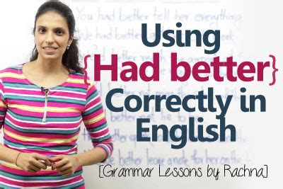 use of had better using the modal verb had better correctly