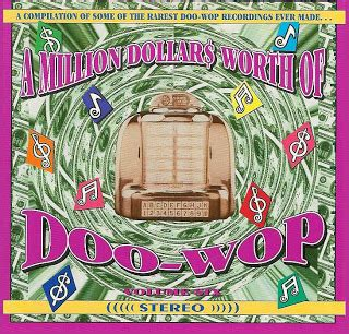 millions dollars volume 5 books doo wop heaven va a million dollars worth of doo wop