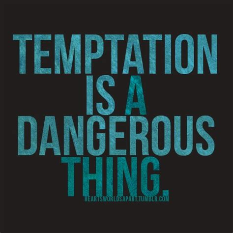 tempted taken of books 17 best images about temptation quotes on your