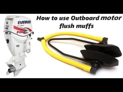 boat motor muffs how to use outboard motor flush muffs for mercury yamaha