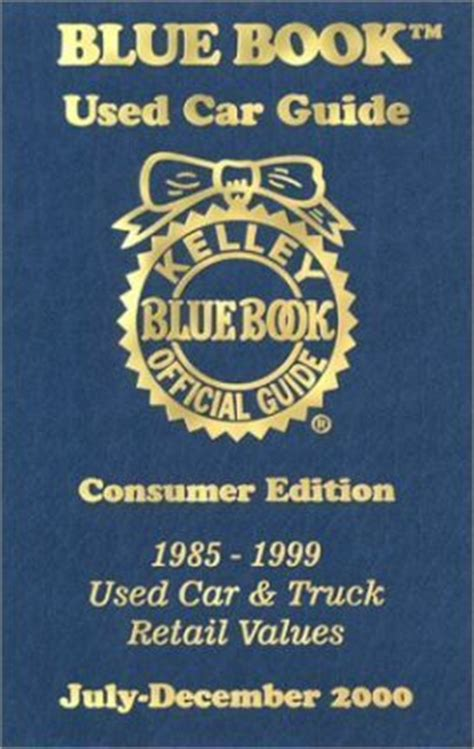 blue book value for used cars 1985 mitsubishi mirage navigation system kelley blue book used car guide kelley blue book 9781883392284