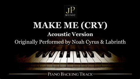 noah cyrus make me cry song download make me cry acoustic version by noah cyrus ft
