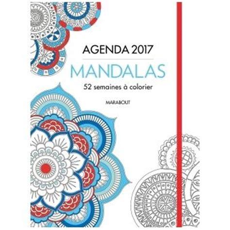 Calendrier 2018 Fnac Agenda 224 Colorier 2017 Mandalas Broch 233 Collectif