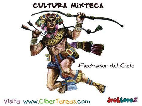 imagenes mitologicas mixtecas flechador del cielo cultura mixteca cibertareas