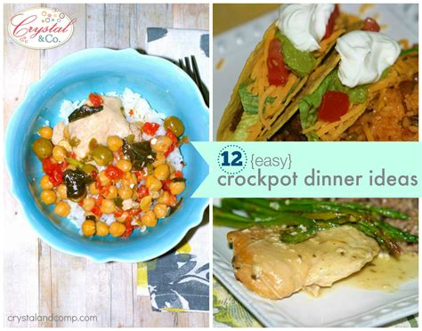 easy dinner meal ideas 12 easy crockpot dinner ideas crystalandcomp