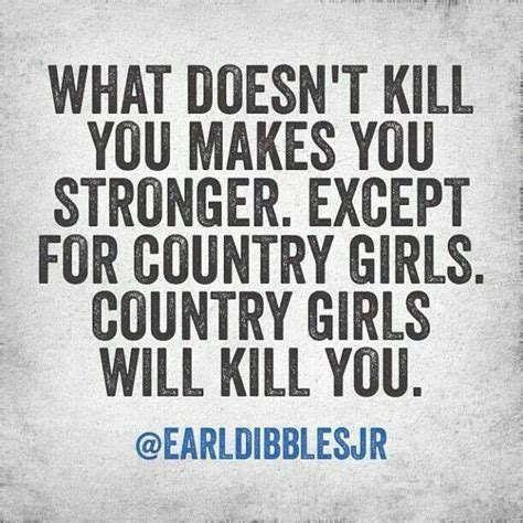 country girl quotes hunting pinterest country girls