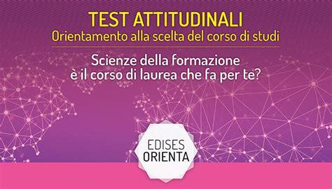 test scienze della formazione test attitudinale scienze della formazione primaria