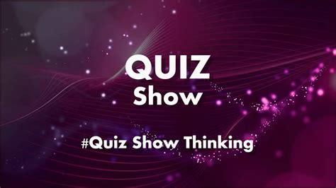 best quiz top quiz show thinking ratemusik