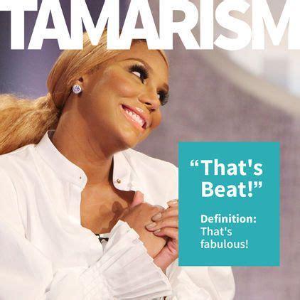 Tamar Braxton Memes - 91 best tamar quotes images on pinterest tamar braxton