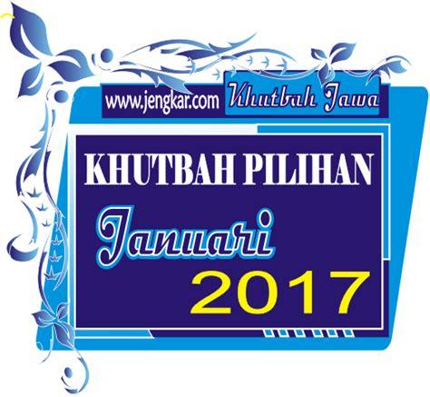 Kumpulan Khutbah Jumat Pilihan interusaha khutbah jum at pilihan bulan januari 2017
