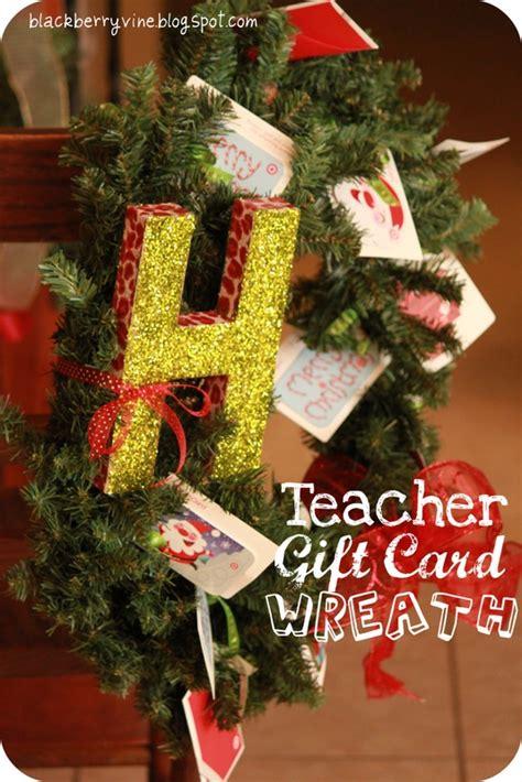 Gift Card Wreath Ideas - the blackberry vine teacher gift card wreath gift ideas pinterest the o jays