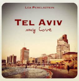 one marriage in tel aviv books new york my by lea perelsztein blurb books uk