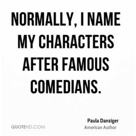 Is An Mba Noted After Your Name by Paula Danziger Quotes Quotehd