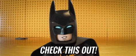 Check This Out 3 by Check This Out Gif Legobatman Legobatmanmovie Checkitout