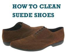 clean suede shoes on cleaning clean suede and