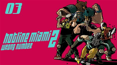 Number Search Miami Hotline Miami 2 Wrong Number 03 A Garota