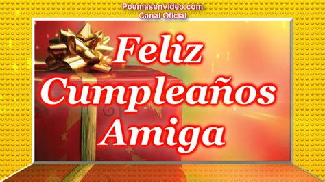 imagenes de happy birthday my friend feliz cumplea 241 os amiga happy birthday my friend frases
