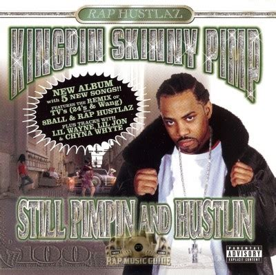 kingpin skinny pimp pimpin and hoin youtube kingpin skinny pimp still pimpin and hustlin cd rap