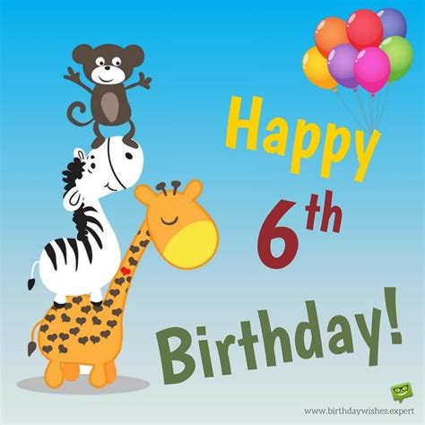 Birthday Quotes For 6 Year Happy Birthday Kid Wishes For School Aged Children